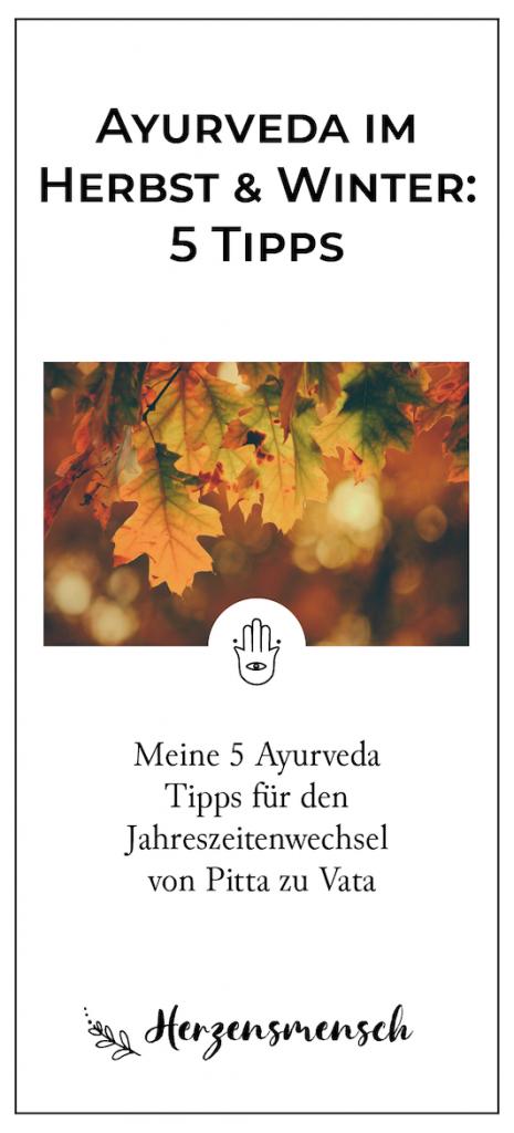 Ayurveda Herbst Winter