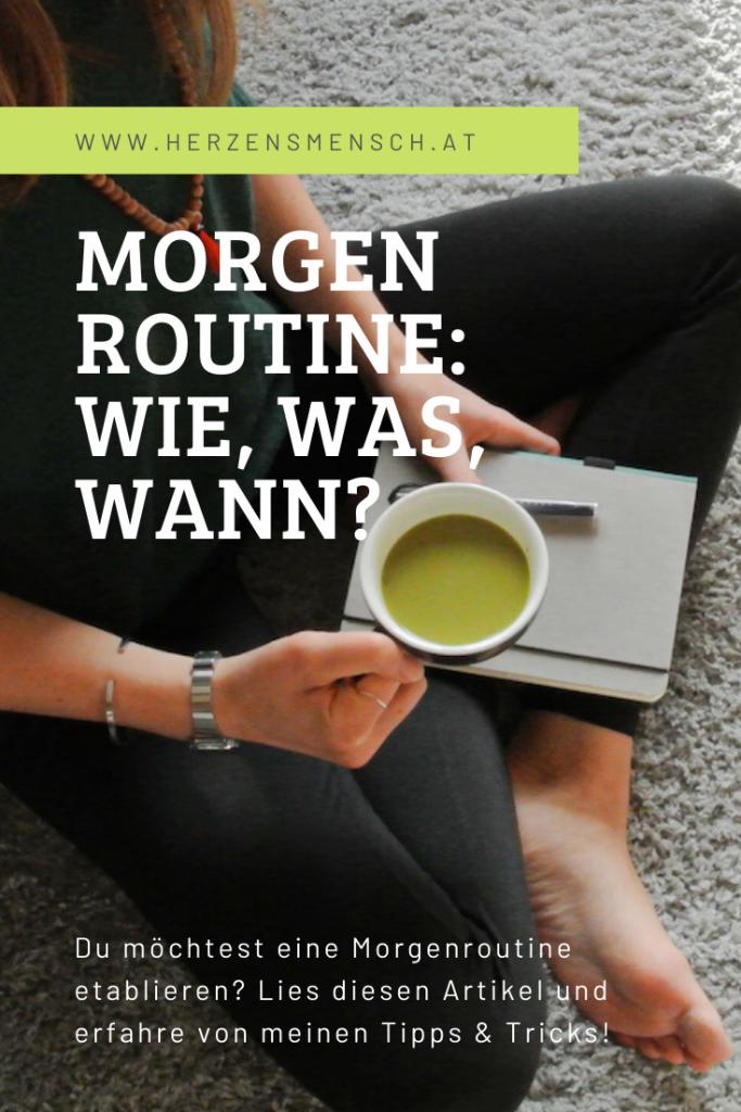 Morgenroutine_Herzensmensch - Wie, was, wann? Tipps & Tricks