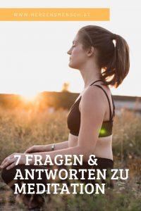 7 Fragen und Antworten zu Meditation